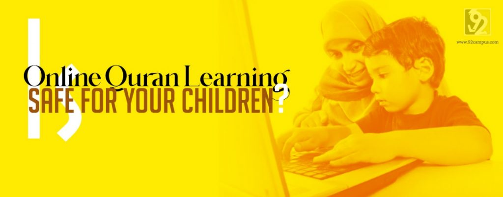 Is Online Quran Learning Safe for Your Kids?