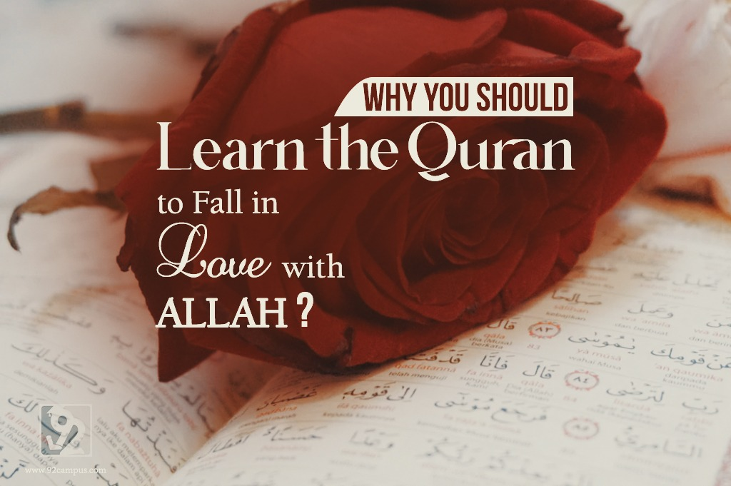 why you should learn the Quran to fall in love with your Allah?