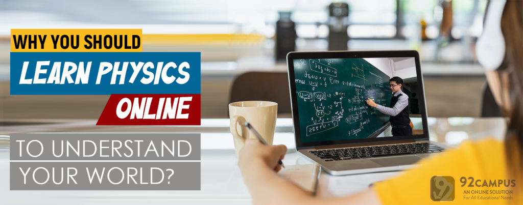 Why You Should Learn Physics Online?