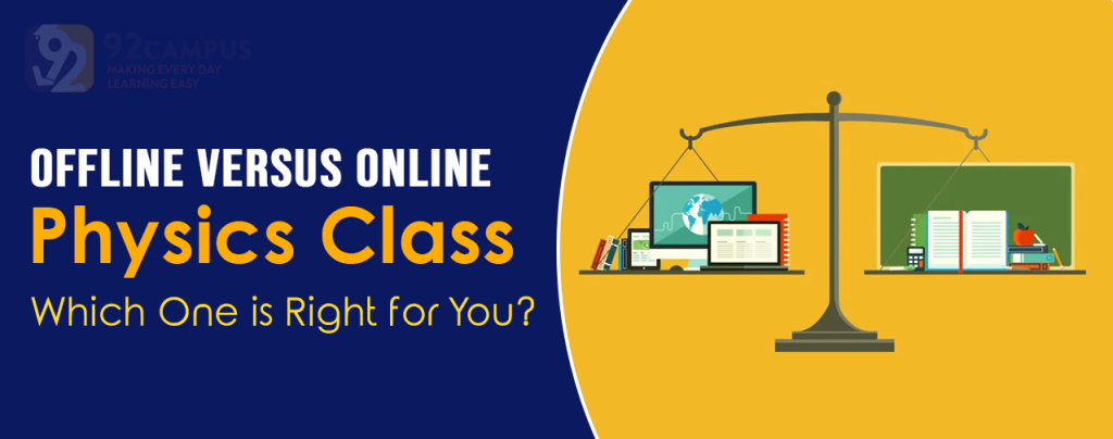 Offline versus online physics class: Which one is right for you?